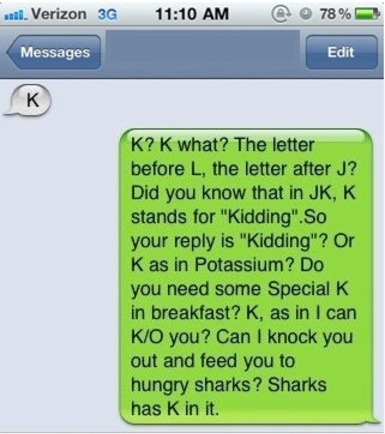 K…. whateverrrr!!!