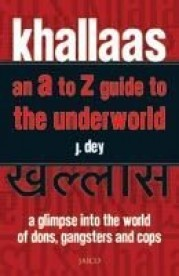 Khallaas: An A-Z Guide to the Underworld